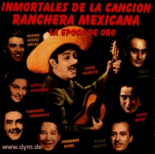 Inmortales Ranchera Mexicana