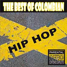The Best of Colombian Hip Hop