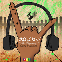 Creole Rock - The Beginning
