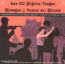 100 Mej. Tangos, Milongas Y Vals