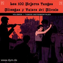 Los 100 Mejores... Tangos Instru