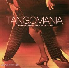 Tangomania: Tangos Argentinos