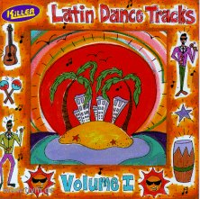 Killer Latin Dance Tracks 1