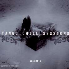 Tango Chill Sessions Vol. 2