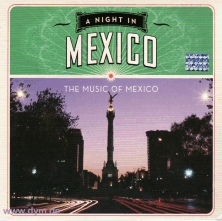 A Night In Mexico