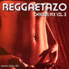 Reggaetazo Chingon Mix Vol. 2