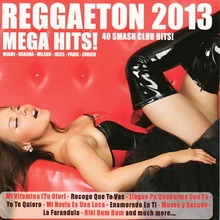 Reggaeton 2013 Mega Hits (2 CD)