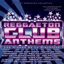 Reggaeton Club Anthems (CD&DVD)