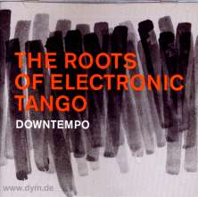 Roots Of Electronic Tango Downte